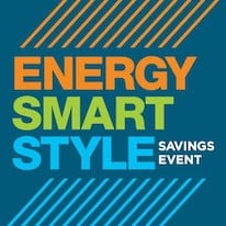 Energy Smart Style Savings Event Promotion in Doylestown & Newtown, PA